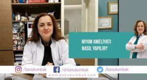 Myom Ameliyatı Nasıl Yapılır? 3