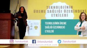 Teknolojinin Üreme Sağlığı Üzerindeki Etkileri 3